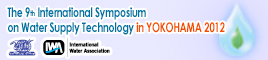 The 9th International Symposium on Water Supply Technology(Pacifico Yokohama / November 20(Tue.)-22(Thurs.)2012)